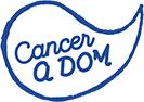 CANCER À DOM